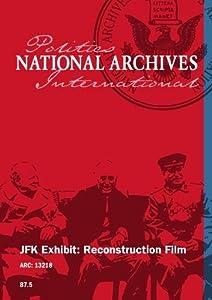 JFK Exhibit: Reconstruction Film [SILENT; UNEDITED]