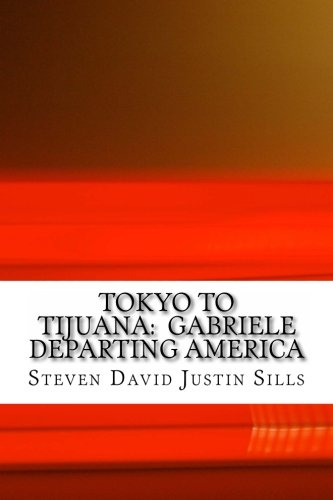 Tokyo to Tijuana: Gabriele Departing America