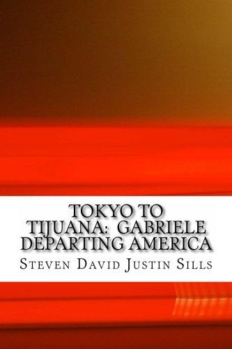 Tokyo to Tijuana: Gabriele Departing America