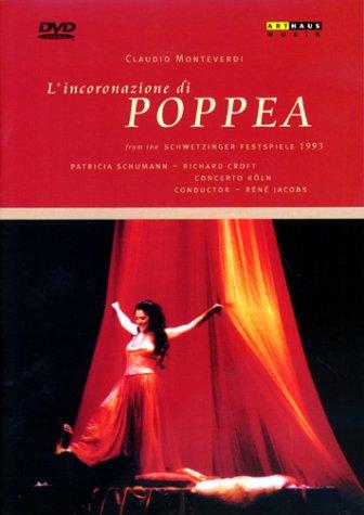 Monteverdi, Claudio - L'incoronazione di Poppea / Michael Hampe, René Jacobs, Schwetzinger Festspiele (1993)