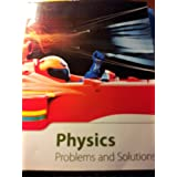 Physics Problems and Solutions (BOOK # 18501)