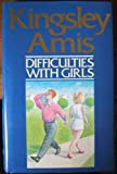 Difficulties with Girls (009173505X) by Amis, Kingsley