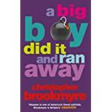 A Big Boy Did It And Ran Away (Abacus Books)by Christopher Brookmyre