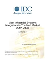 Most Influential Systems Integrators in Thailand Market 2007-2008