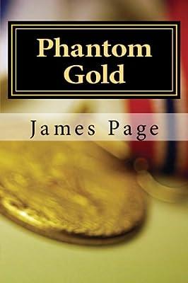 Phantom Gold: Searching for Kruger's Millions par James Page
