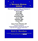 img - for [(Dream Notes 2003: Short and to the Point Notes and Shortcuts on Microsoft's Office )] [Author: C. Kirt Kershaw] [Feb-2005] book / textbook / text book