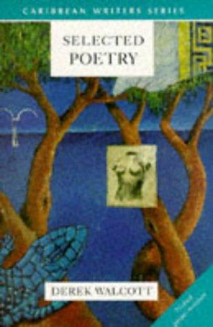 Selected Poetry (Caribbean Writers Series)