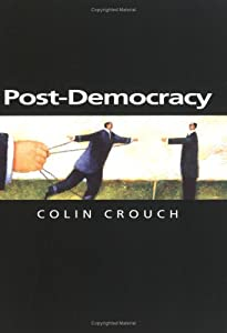 "Cover of ""Post-Democracy (Themes for the ..."