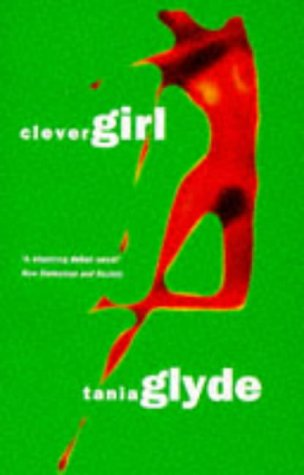 Clever Girl: Tania Glyde: 9780330342605: Amazon.com: Books