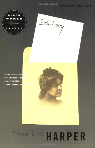 Iola Leroy (Black Women Writers Series)
