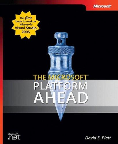 The Microsoft® Platform Ahead (Developer Reference)