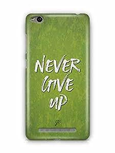YuBingo Never Give Up Designer Mobile Case Back Cover for Xiaomi Redmi 3S