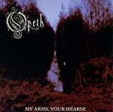 Opeth - My Arms, Your Hearse