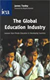 The Global Education Industry (Hobart Paper, 141)
