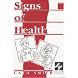 Signs of Health: A Pocket Medical Sign Language Guideby Cath Smith
