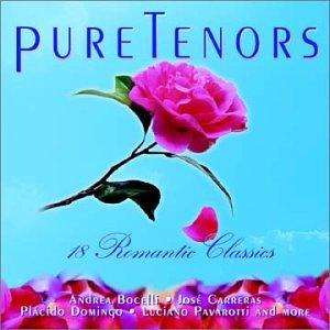 Pure Tenors: 18 Romantic Classics