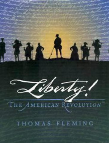 Liberty!: The American Revolution, THOMAS FLEMING