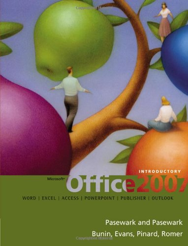 Microsoft Office 2007: Introductory