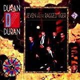 Seven & The Ragged Tiger ~ Duran Duran