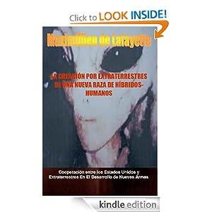 La creación por extraterrestres de una nueva raza de híbridos-humanos (Spanish Edition)