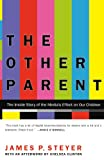 img - for The Other Parent: The Inside Story of the Media's Effect on Our Children book / textbook / text book