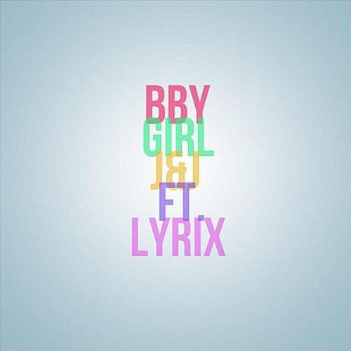 bby-girl-feat-lyrix