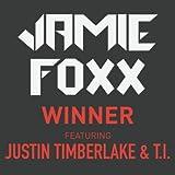 Winner (clean) - Jamie Foxx ft. Justin Timbe...
