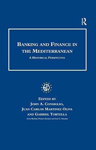 banking-and-finance-in-the-mediterranean-a-historical-perspective-studies-in-banking-and-financial-h