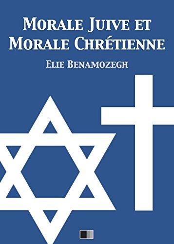 Morale Juive et Morale Chrétienne