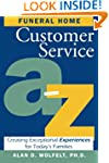 Funeral Home Customer Service A�Z: Cr...