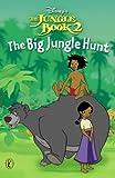 Big Jungle Hunt: Chapter Book (Jungle Book 2)