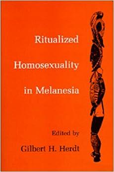 ritualized homosexuality in melanesia herdt
