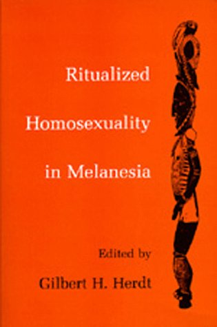 Amazon.com: Ritualized Homosexuality in Melanesia (Studies in Melanesian Anthropology) (9780520080966): Gilbert H. Herdt: Books