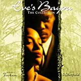 Eves Bayou: The Collection