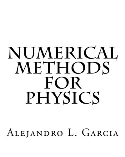 Numerical Methods for Physics