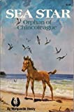 Sea star: Orphan of Chincoteague (The Marguerite Henry horseshoe library) (0026887614) by Henry, Marguerite