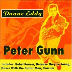Duane Eddy - Peter Gunn - Zortam Music