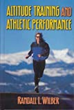 Altitude training and athletic performance /
