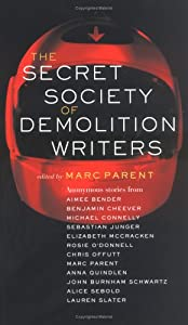 Cover of &quot;The Secret Society of Demolitio...