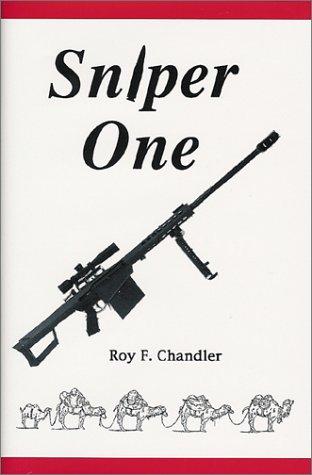 Sniper One (Iron Brigade series), Roy F. Chandler