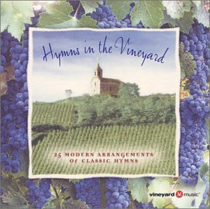 Hymns in the Vineyard