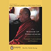 The Wisdom of Forgiveness: Intimate Conversations and Journeys | [His Holiness the Dalai Lama, Victor Chan]