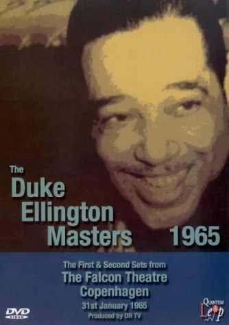 The Duke Ellington Masters, 1965 - The First And Second Sets [DVD]