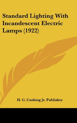Standard Lighting with Incandescent Electric Lamps (1922)