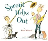 img - for [ SPROUT HELPS OUT By Winstead, Rosie ( Author ) Hardcover Mar-20-2014 book / textbook / text book