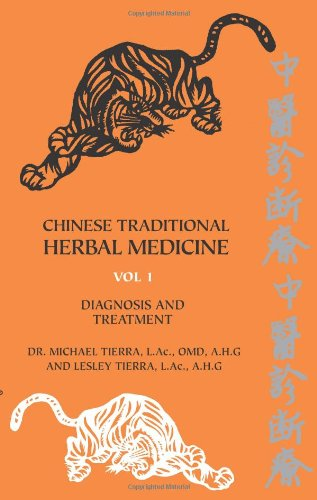 Chinese Traditional Herbal Medicine Volume I Diagnosis and Treatment PDF