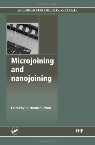 Microjoining And Nanojoining (Woodhead Publishing Series In Welding And Other Joining Technologies)