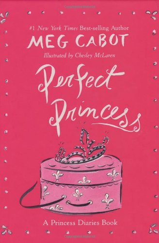 Cover of Perfect Princess: A Princess Diaries Book