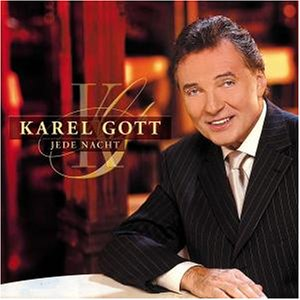 Karel Gott - Jede Nacht - Zortam Music