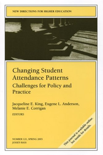 Changing Student Attendance Patterns: Challenges for...